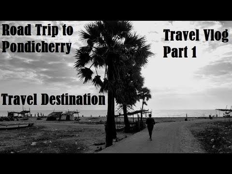 Road Trip to Pondicherry || Puducherry Travel Vlog || Part 1 || SayantanBiswas