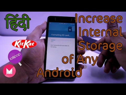 How To Increase Your Phones Internal Storage 2017 HINDI