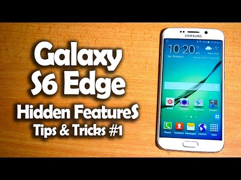 Samsung Galaxy S6 Edge Hidden Features, Tips & Tricks #1