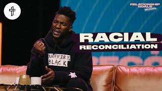 Racial Reconciliation // Relationship Goals Reloaded (Part 6) (Michael Todd)
