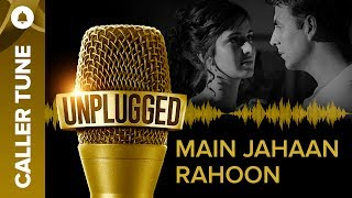 Best caller tunes for unplugged songs