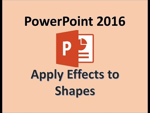 PowerPoint 2016 - Apply Effects to a Shape