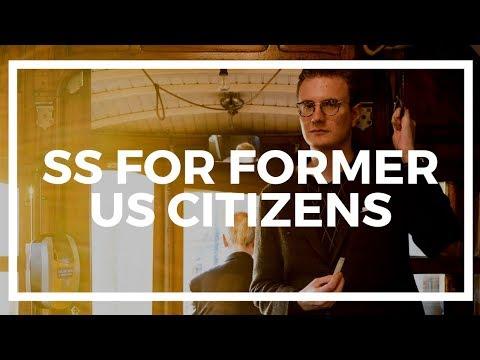 Do I get Social Security if I renounce US Citizenship?