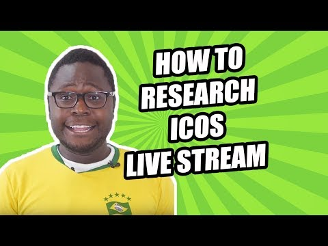 How to Research ICOs Live Stream - Propy, Dent, Immla, Everex, Giga Watt, onG Coin, LBRY, Funfair