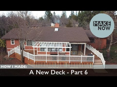 How I Made: A New Deck - Part 6