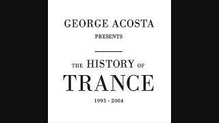 George Acosta Presents The History Of Trance: 1993 - 2004. CD2