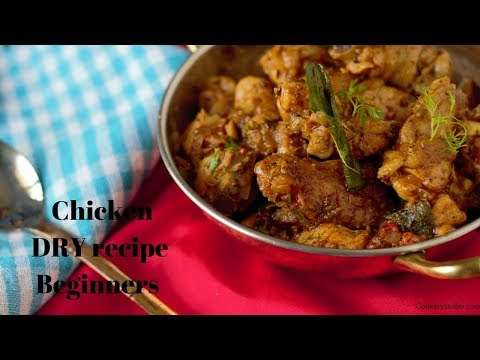 Easy  chicken dry recipe Indian style for beginners in 5 mins