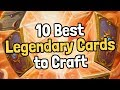 The 10 Best Legendary Cards to Craft - Hearthstone