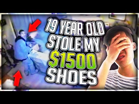 19 YEAR OLD STOLE MY $1500 SHOES