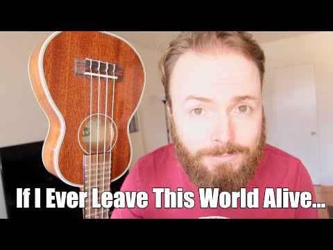 If I Ever Leave This World Alive - Flogging Molly (Ukulele Tutorial)