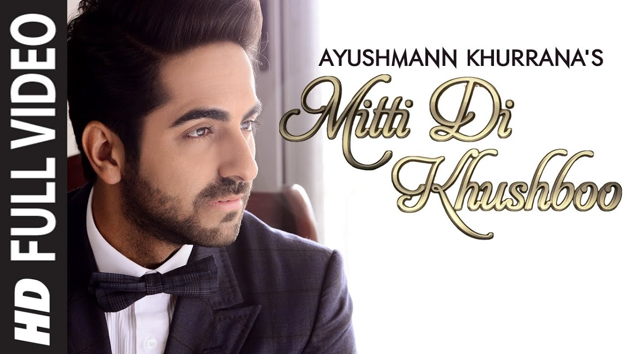 Download OFFICIAL: 'Mitti Di Khushboo' FULL VIDEO Song | Ayushmann Khurrana | Rochak Kohli MP3 Gratis