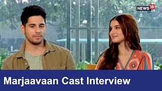 Marjaavaan Cast Interview | Sidharth Malhotra | Tara Sutaria | Bollywood | News18 Hindi