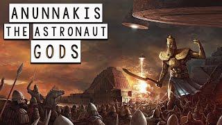 The Anunnaki Gods: The Astronaut Gods of the Sumerians - Sumerian Mythology - See U in History