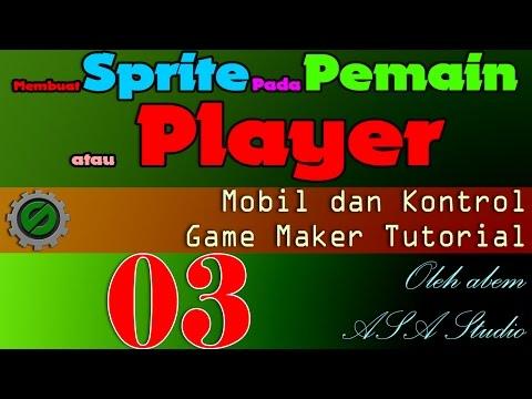 Membuat Sprite Pada Pemain atau Player, Mobil dan Kontrol Bagian 3, Game Maker Tutorial