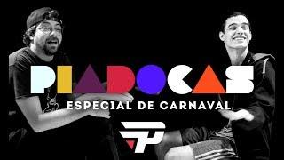 PIADOCAS - PICOCA vs JAM   ESPECIAL DE CARNAVAL
