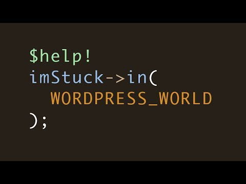 Help Me, I'm Stuck in Wordpress World!
