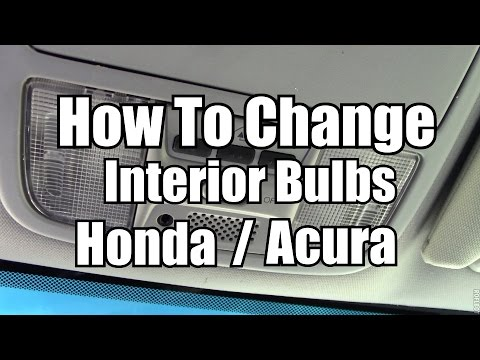 How To Change Map & Dome Lights - 2003 - 2015 Honda Acura