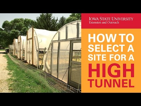 How to Select a Site for a High Tunnel