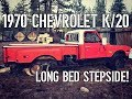 1970 Chevrolet K/20 Long Bed Stepside Find!
