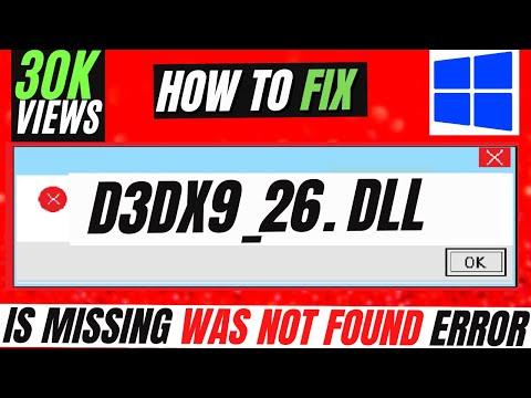 ✓✓✓ How To Fix d3dx9_26.dll Missing Error Windows 10/8.1/7