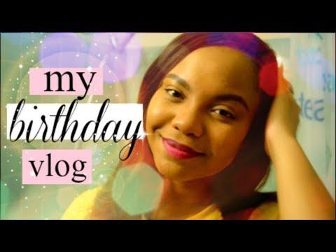 Its My Birthday Vlog