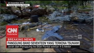 "Penampakan Panggung Band ""Seventeen"" Pasca Diterjang Tsunami"