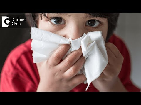 How to treat a child with a nose block? - Dr. Kumaresh Krishnamoorthy
