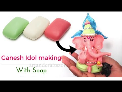Ganesha Idol Making with Soap |Soap Art | Ganesh Murti making At home