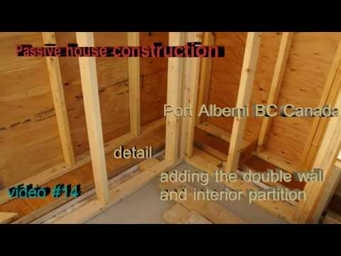 Passive house construction  video#14 Adding the double wall and some interior partitions