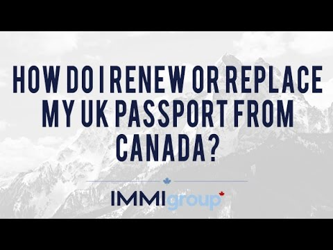 How do I renew or replace my UK passport from Canada?