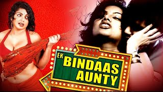 Ek Bindaas Aunty (HD) | Full Hindi Movie | Swati Verma | Tilak | Priya Shukla | Hindi Romantic Movie