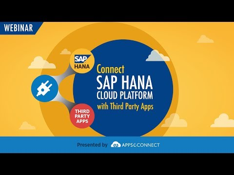 Webinar: Connect SAP HANA Cloud Platform with Third Party Applications