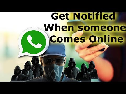WhatsApp-Get Notified When someone Comes Online WITHOUT BEING ONLINE