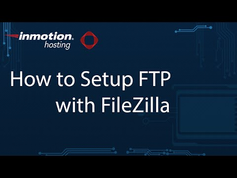 How to Setup FTP with FileZilla