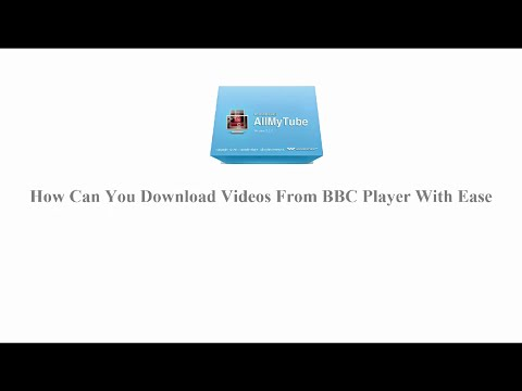 How Can You Download Videos from BBC iPlayer with Ease| AllmyTube