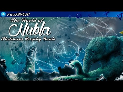 The World of Nubla - Platinum Trophy Guide (Trophy Guide) rus199410 [PS4]