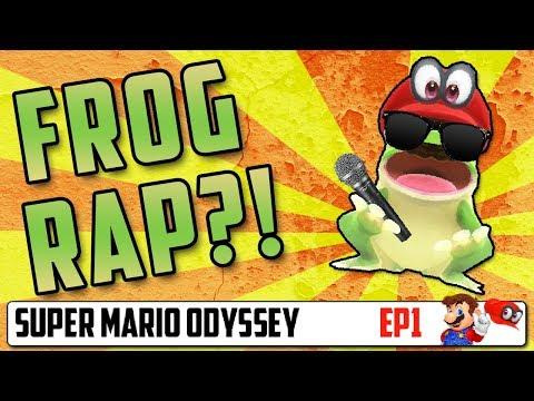 FROG RAP?! - Super Mario Odyssey Playthrough (EP 1)