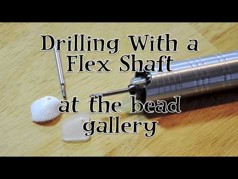 Drilling with a Flex Shaft - A Quick How-To at The Bead Gallery
