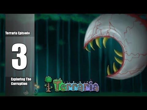 Let's Play Terraria - Episode 3 - Exploring The Corruption
