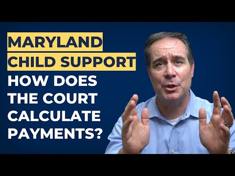 Learn How Child Support is Calculated in Maryland