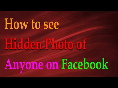 How to See Hidden Photos of any Facebook Profile
