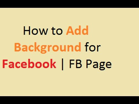How to Add Background for Facebook | FB Page
