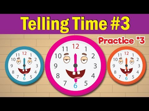 Learn to Tell Time #3 | Telling the Time Practice for Children | What's the Time? | Fun Kids English