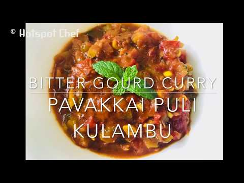 bitter gourd curry | pavakkai puli kulambu | how to make bitter gourd curry