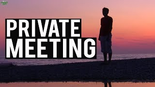 Your Private Meeting