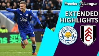 Leicester City v. Fulham | PREMIER LEAGUE EXTENDED HIGHLIGHTS | 3/9/19 | NBC Sports