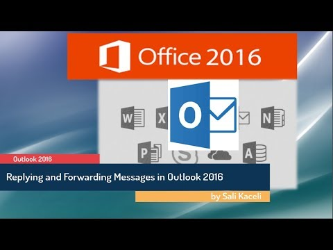 Outlook 2016 for the Absolute Beginner: Replying and Forwarding Messages