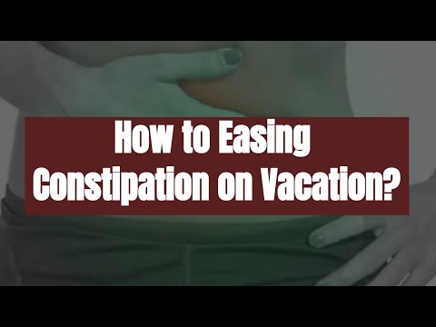 How to Easing Constipation on Vacation? Best Traveling Tips for All
