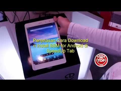 Cara Download BBM for Android di Tablet SpeedUp Tab 785 Indocomtech