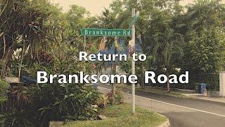 Return To Branksome Road